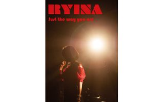 【RYINA】 2nd DVD ~Just the way you are~